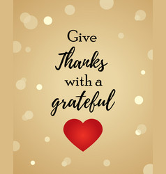 thanksgiving background with text and heart vector image vector image