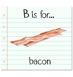 Flashcard letter B is for bacon vector image