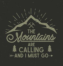 Mountains are calling poster mountains vector