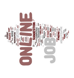 Find a job online text background word cloud vector