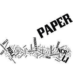 Tele paper produces a comprehensive range of ncr vector