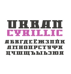 Cyrillic serif font in urban style vector