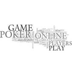 Why online poker differs so much from live poker vector