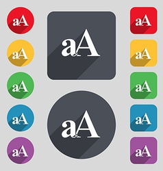 Enlarge font aa icon sign a set of 12 colored vector