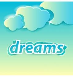 dreams lettering vector image vector image