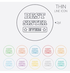 Best sister ever sign icon award symbol vector