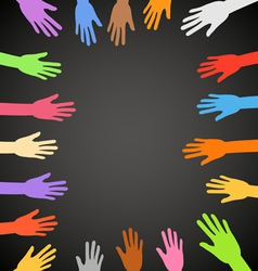 Color hands frame on black background vector image