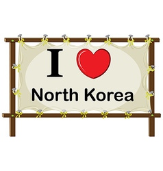 I love North Korea vector image