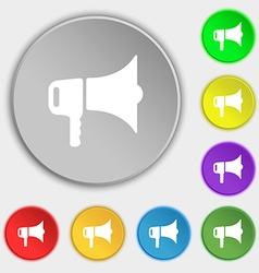Megaphone icon sign symbol on eight flat buttons vector