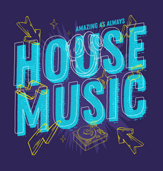 House music 90s influenced typographic design with vector