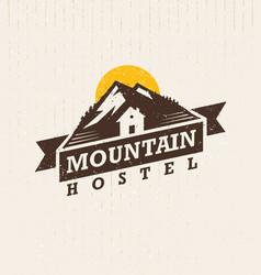 Mountain hostel creative outdoor adventure sign vector