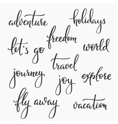 Travel inspiration words lettering set vector image