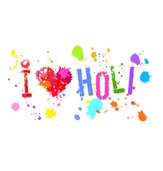 I love holi bright colors isol vector