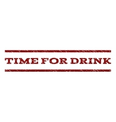 Time For Drink Watermark Stamp vector image