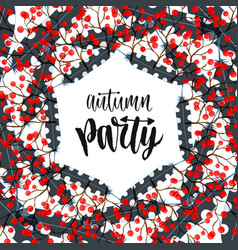 Autumn party modern calligraphy in season frame vector