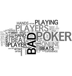 Bad beat poker it happens text word cloud concept vector