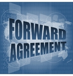 Forward agreement on business touch screen vector