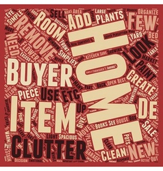 Seven steps to de clutter your home for sale text vector