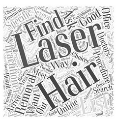 How to choose a laser hair removal provider word vector