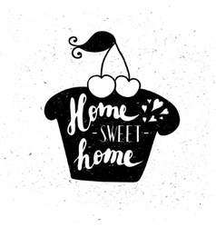 The cupcake with the phrase Sweet home vector image