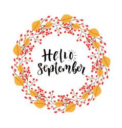 Hello september modern calligraphy art lettering vector