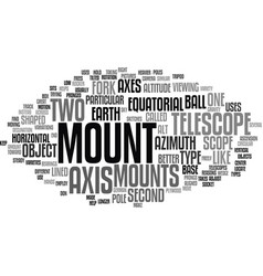 Telescope mounts text background word cloud vector