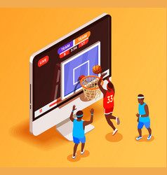 basketball online isometric concept vector image