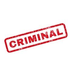 Criminal Rubber Stamp vector image vector image
