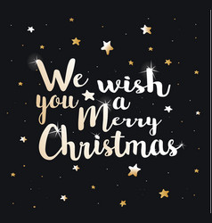We wish you a merry christmas vector