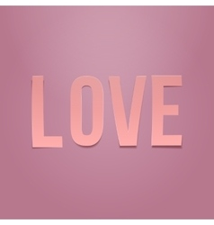 Love word valentines day paper pink text vector