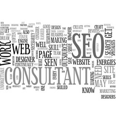 Why outsource to an seo consultant text word vector
