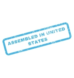Assembled in united states rubber stamp vector