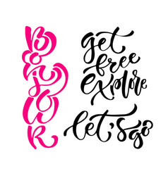 Inspirational calligraphy set modern print and vector
