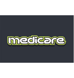 Medicare word text logo design green blue white vector