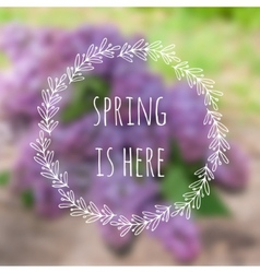 Spring is here blurred background with vector