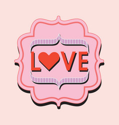 Retro and vintage pink and red love word trendy vector