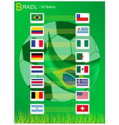 16 Teams of Soccer Tournament in Brazil 2014 vector image vector image