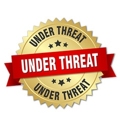 Under threat 3d gold badge with red ribbon vector