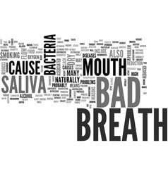 Bad breath cause text word cloud concept vector