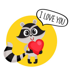 Cute raccoon character holding big heart saying i vector