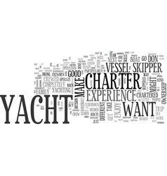 why own when you can charter a yacht text word vector image
