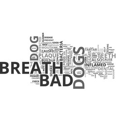 Bad breath dog text word cloud concept vector