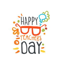 happy teachers day abstract greeting card with vector image vector image
