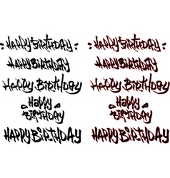 Happy birthday hand drawn text tagged graffiti vector