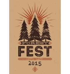 Forest Festival vintage typographic grunge poster vector image vector image