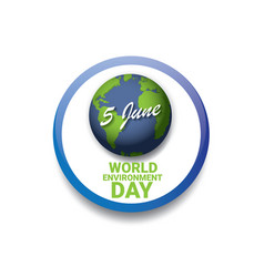 World environment day label vector
