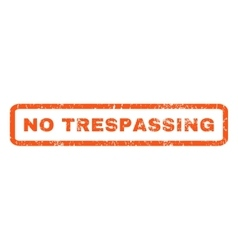No trespassing rubber stamp vector