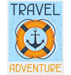Travel adventure nautical retro poster in flat vector