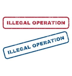 Illegal operation rubber stamps vector