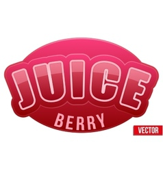 Label for berry juice bright premium design vector